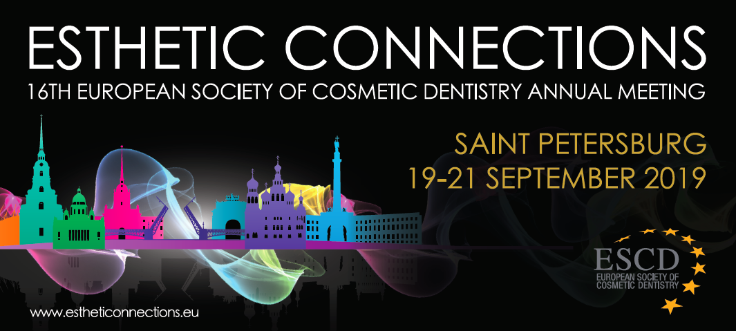 16TH ESCD ANNUAL MEETING, ST. PETERSBURG 2019: ESTHETIC CONNECTIONS